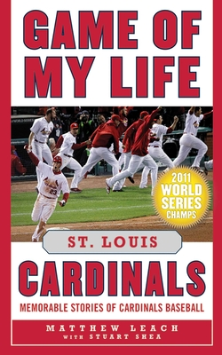 Cover for Game of My Life St. Louis Cardinals