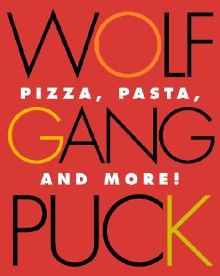 Wolfgang Puck Pizza, Pasta, and More! Cover