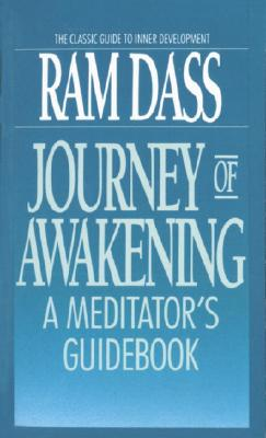 Journey of Awakening: A Meditator's Guidebook Cover Image
