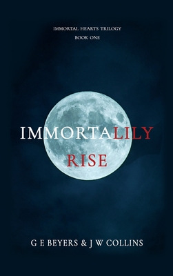 ImmortaLily Rise: Book One Cover Image