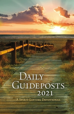 Daily Guideposts 2021: A Spirit-Lifting Devotional Cover Image