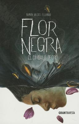 Flor negra: El címbalo de oro Cover Image