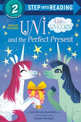 Uni and the Perfect Present (Uni the Unicorn) (Step into Reading) Cover Image