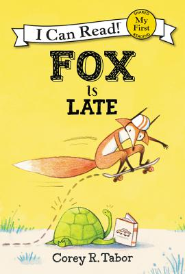 Fox Is Late (My First I Can Read) Cover Image