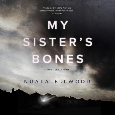 My Sister's Bones Lib/E: A Novel of Suspense Cover Image