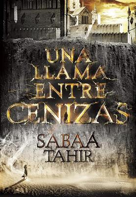 Una llama entre cenizas / An Ember in the Ashes Cover Image