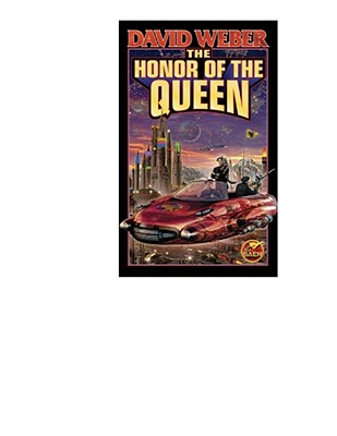 The Honor of the Queen (Honor Harrington  #2) Cover Image