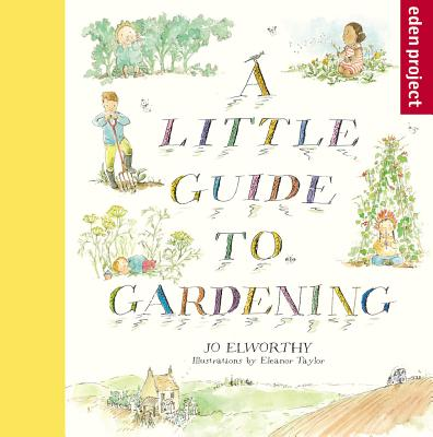 A Little Guide to Gardening Cover Image