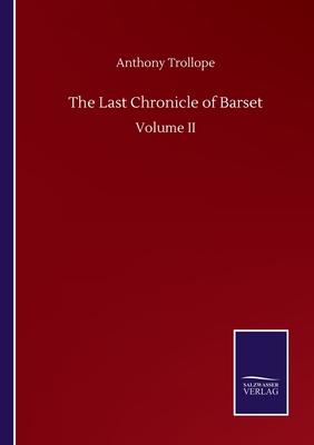 The Last Chronicle of Barset: Volume II Cover Image