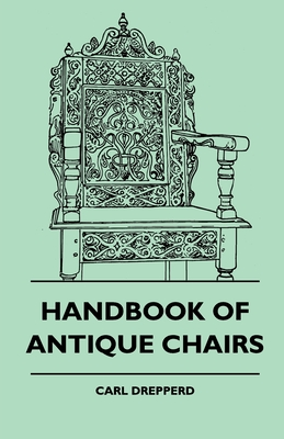 Handbook Of Antique Chairs Cover Image