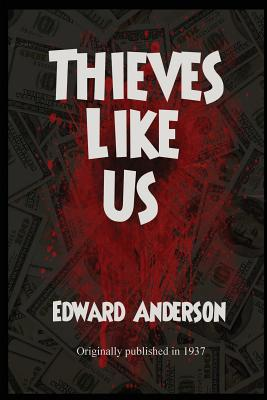 Thieves Like Us Cover Image