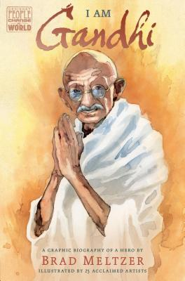 I Am Gandhi: A Graphic Biography of a Hero (Ordinary People Change the World) Cover Image
