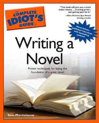 The Complete Idiot's Guide to Writing a Novel Cover Image