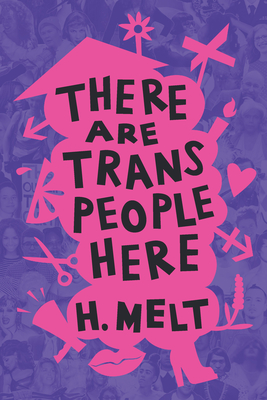 There Are Trans People Here Cover Image