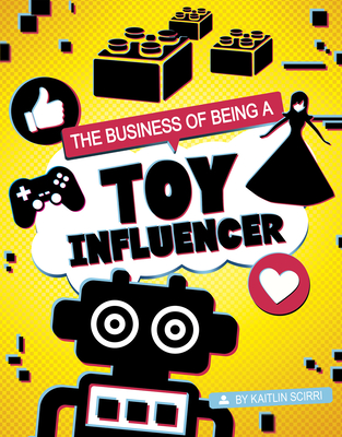 The Business of Being a Toy Influencer Cover Image