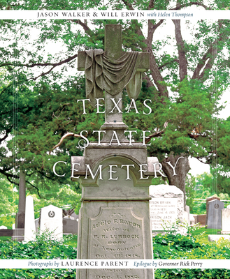 Texas State Cemetery (Clifton and Shirley Caldwell Texas Heritage #16) Cover Image
