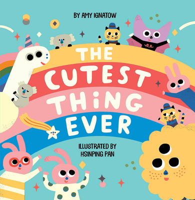 The Cutest Thing Ever Cover Image