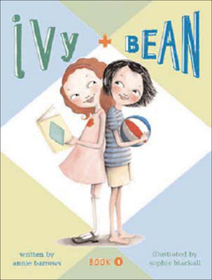 Ivy + Bean (Ivy & Bean #1) Cover Image