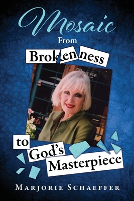 Mosaic: From Brokenness to God's Masterpiece Cover Image