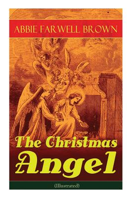 The Christmas Angel (Illustrated) Cover Image