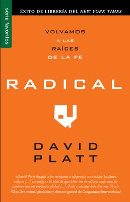 Radical: Volvamos A las Raices de la Fe (Serie Favoritos) Cover Image