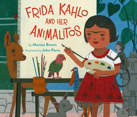 Frida Kahlo and Her Animalitos Cover Image
