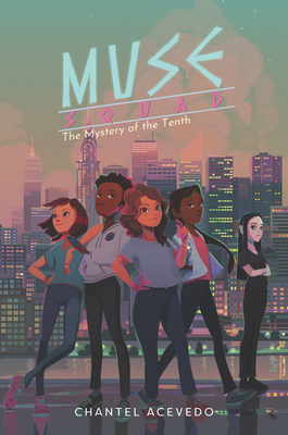 Muse Squad: The Mystery of the Tenth Cover Image