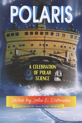 Polaris: A Celebration of Polar Science (Tales from the Wonder Zone) Cover Image