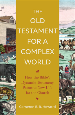 Cover for The Old Testament for a Complex World