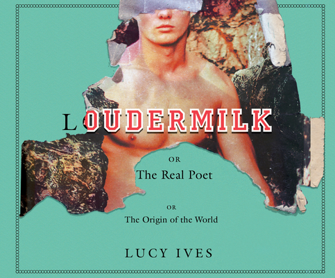 Loudermilk: Or, the Real Poet; Or, the Origin of the World Cover Image