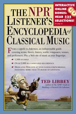 The NPR Listener's Encyclopedia of Classical Music: Cover