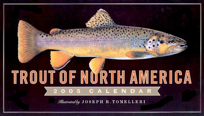 Trout of North America Wall Calendar 2005 Cover Image