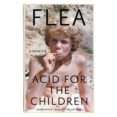 Acid for the Children Lib/E: A Memoir Cover Image