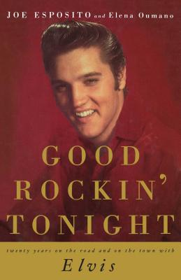 Good Rockin' Tonight: Twenty Years on the Road and on the Town with Elvis Cover Image