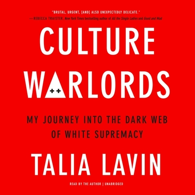 Culture Warlords: My Journey Into the Dark Web of White Supremacy Cover Image