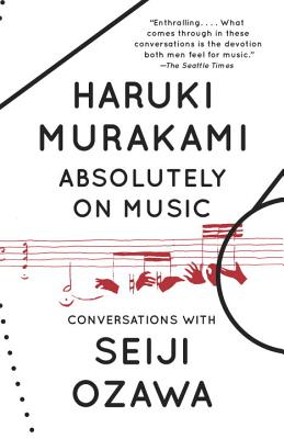 Absolutely on Music: Conversations (Vintage International) Cover Image