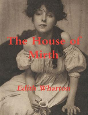 The House of Mirth Cover Image