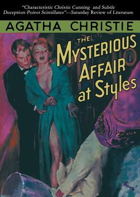 The Mysterious Affair at Styles (Hercule Poirot Mysteries #1920) Cover Image