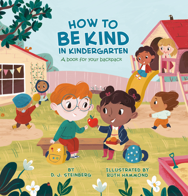 How to Be Kind in Kindergarten: A Book for Your Backpack Cover Image
