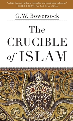 The Crucible of Islam Cover Image