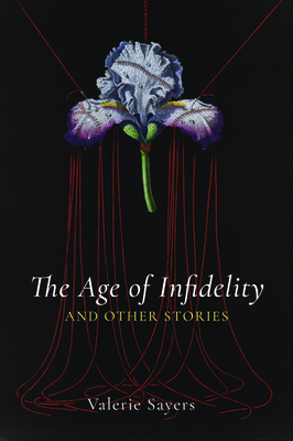 Cover for The Age of Infidelity and Other Stories