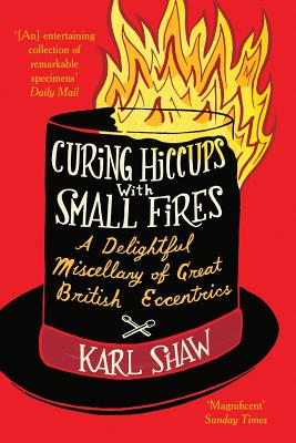 Curing Hiccups with Small Fires Cover Image