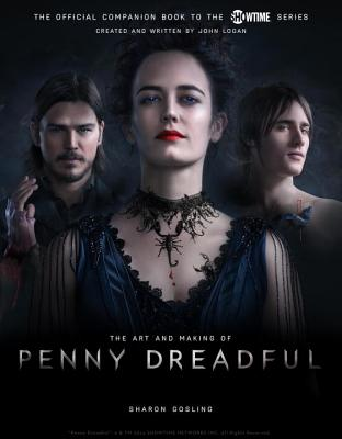 The Art and Making of Penny Dreadful Cover Image