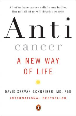 Anticancer: A New Way of Life Cover Image