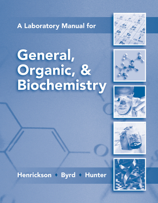 Lab Manual for General, Organic & Biochemistry Cover Image