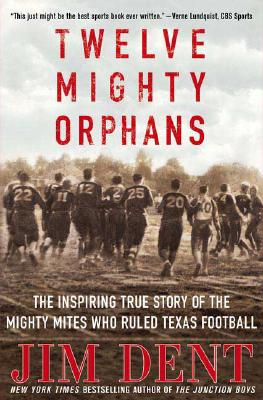 Cover for Twelve Mighty Orphans