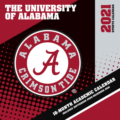 Alabama Crimson Tide 2021 12x12 Team Wall Calendar Cover Image