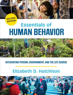 Essentials of Human Behavior: Integrating Person, Environment, and the Life Course Cover Image