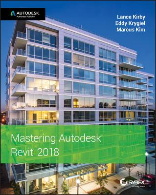 Mastering Autodesk Revit 2018 Cover Image