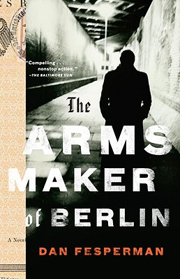 The Arms Maker of Berlin Cover Image